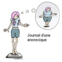 Journal d'une anorexique (French Edition)