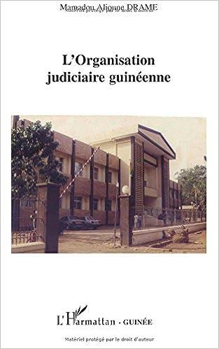 Livre gratuits L'Organisation judiciaire guinéenne pdf, epub ebook