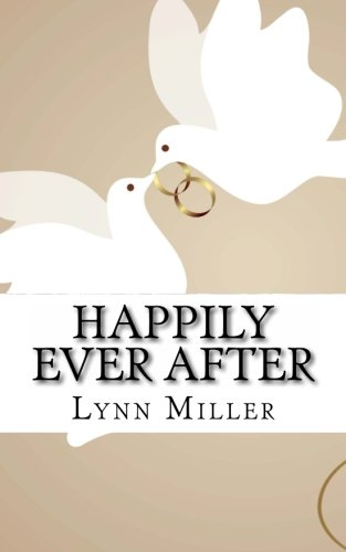 Happily Ever After: Daily Devotionals for Your First Year of Marriage