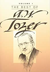 The Best of A. W. Tozer, Book 1