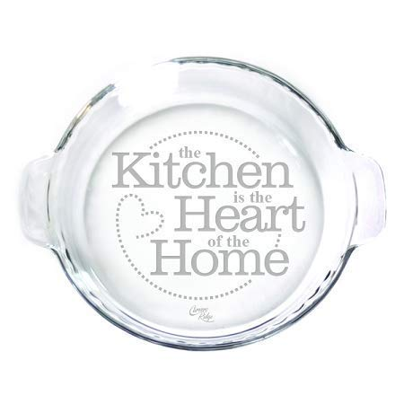 """Engraved glass 9"""" Pie Plate - The Kitchen is the Heart of the Home"""