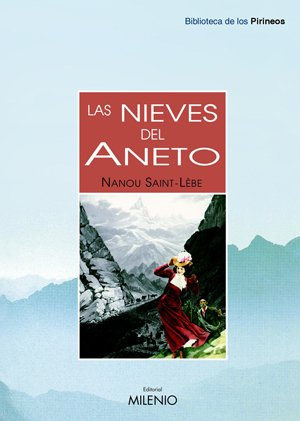 Las nieves del Aneto (Biblioteca de los Pirineos)