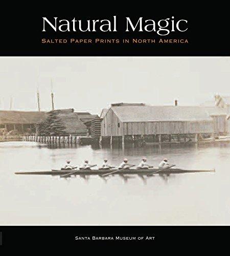 (Natural Magic: Salted Paper Prints in North America)