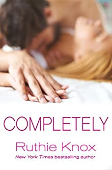 Completely: A New York Novel (The New York Trilogy) by [Knox, Ruthie]