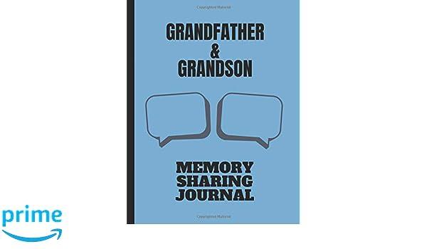 Grandfather & Grandson Memory Sharing Journal: WrittenIn