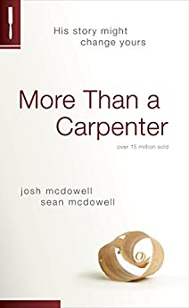 More Than a Carpenter by [McDowell, Josh D., Sean McDowell]