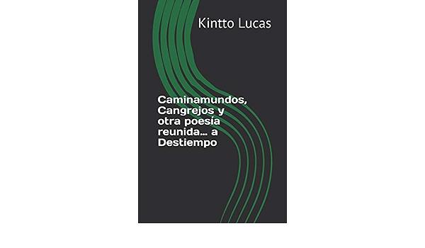 Caminamundos, Cangrejos y otra poesía reunida… a Destiempo ...