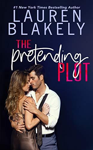 The Pretending Plot (Caught Up In Love Book 1)