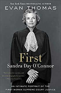 Book Cover: First: Sandra Day O'Connor
