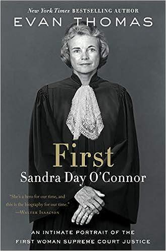 First Sandra Day Oconnor Evan Thomas 9780399589287 Amazon