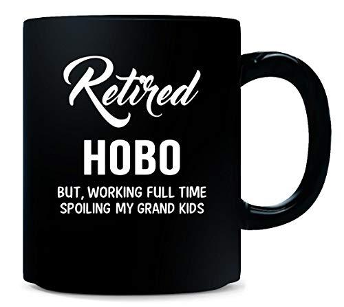 Hobo Grand - Retired Hobo Spoiling Grand Kids - Mug