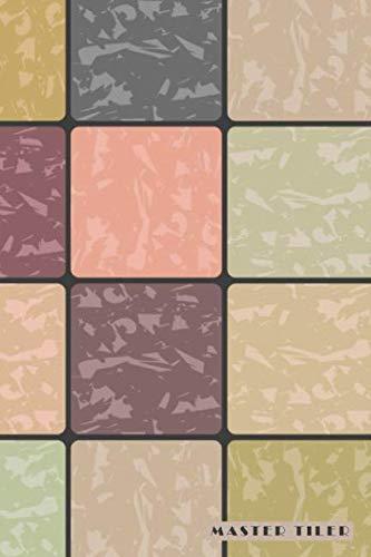 Master Tiler: Ceramic Stone Metal Clay Tiling Bullet Journal Dot Grid For Men, Women, Teen & Kids
