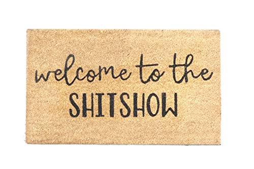 Printed Indoor/Outdoor PVC Backed Natural Coir Doormat - Welcome to The Shitshow