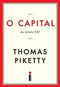 O capital no século XXI por [Piketty, Thomas]