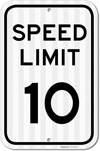 Aluminum Speed Limit Sign - Speed Limit 10 MPH Sign, 12x18 3M Reflective (EGP) Rust Free .63 Aluminum, Easy to Mount Weather Resistant Long Lasting Ink, Made in USA by SIGO Sign