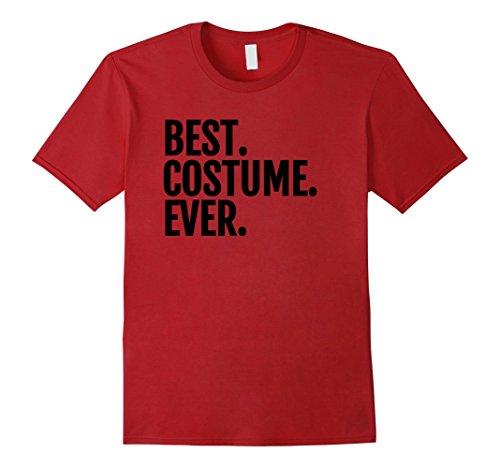 Mens Best. Costume. Ever. Lazy Halloween Costume T-Shirt Medium (Best Halloween Costumes For Men Ever)