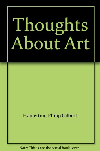 Thoughts About Art 1874 [Hardcover]
