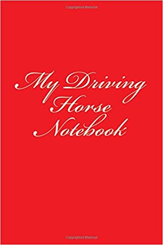 My Driving Horse Notebook