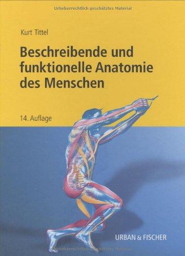 Beschreibende und funktionelle Anatomie des Menschen: Amazon.de ...