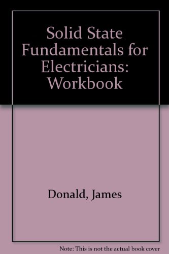 Solid State Fundamentals for Electricians: Workbook