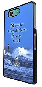 439 - Anchor No Matter How rough The Sea i refuse to sink Design For Sony Xperia Z3 Compact Fashion Trend CASE Back COVER Plastic&Thin Metal