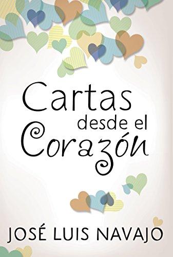 Cartas desde el corazón (Spanish Edition)