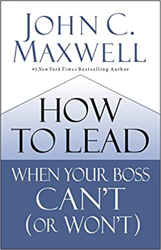 Image result for how to lead when your boss can't (or won't)