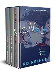 Nectar: The Complete Dark Vampire Romance Trilogy (Books 1, 2, 3)