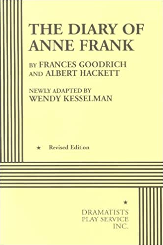 Amazon. Com: the diary of anne frank (kesselman) acting edition.