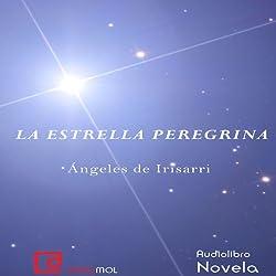 La estrella peregrina [The Pilgrim Star]