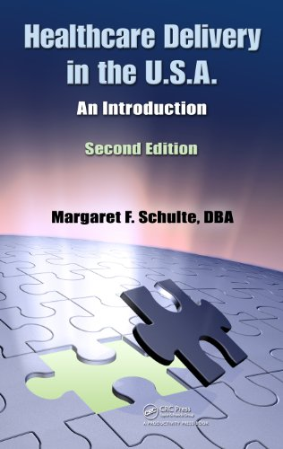 Healthcare Delivery in the U.S.A.: An Introduction, Second Edition Pdf