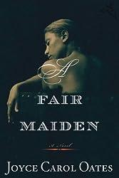 A Fair Maiden (Otto Penzler Books)