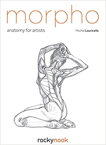 Morpho Anatomy For Artists Michel Lauricella 9781681983745