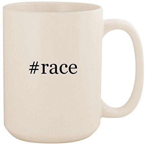 #race - White Hashtag 15oz Ceramic Coffee Mug Cup