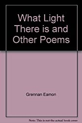 What Light There is and Other Poems