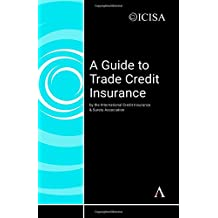 A Guide to Trade Credit Insurance