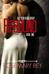 Rebound: The Pentagon Group, Book I (Volume 1) Paperback