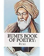 Rumi's Book of Poetry: 100 Inspirational Poems on Love, Life, and Meditation