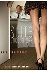 Suite Encounters: Hotel Sex Stories Paperback