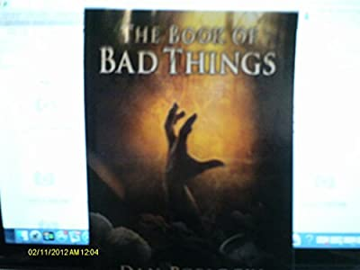 The Book of Bad Things By Dan Poblocki (Paperback - First Edition September 2014)