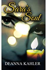 Sara's Soul (The Afterlife Series) (Volume 2) Paperback