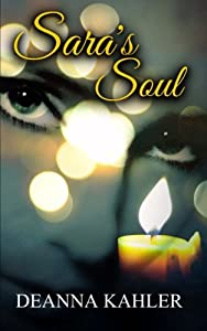Sara's Soul (The Afterlife Series) (Volume 2)