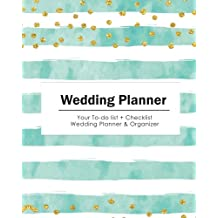Wedding Planner: Your To-do List & Check List Wedding Planner & Organizer - (Gold Dots with Blue Stripe) Size 8x10