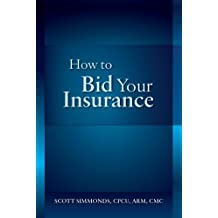 How To Bid Your Insurance