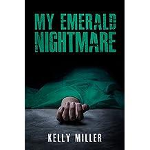 My Emerald Nightmare (My Nightmare Mystery Series Book 2)