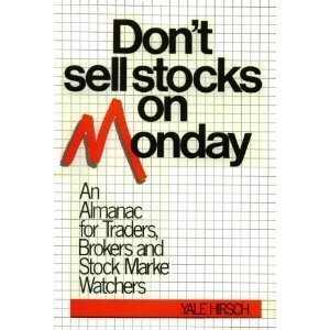 Don't Sell Stocks on Monday