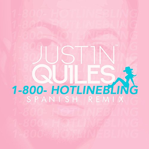 Hotline Bling (Spanish Remix)