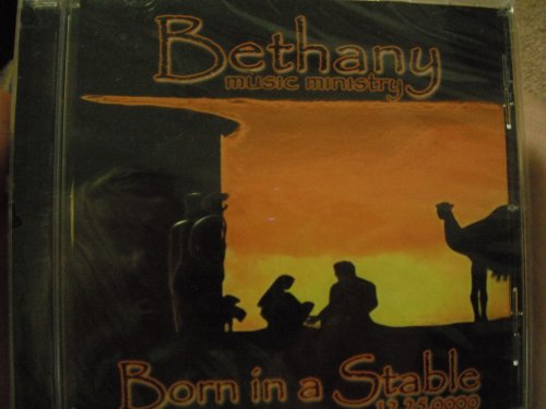 Price comparison product image Bethany music ministry - Born in a stable 12.25.0000