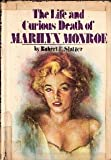 img - for The life and curious death of Marilyn Monroe book / textbook / text book