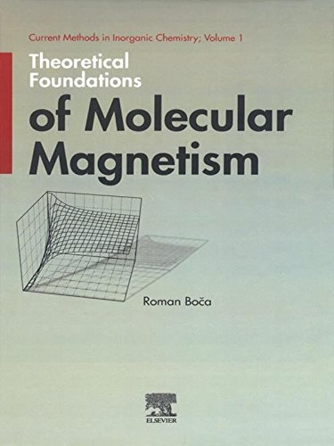 Theoretical Foundations of Molecular Magnetism (Current Methods in Inorganic Chemistry) Pdf